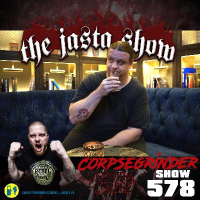 Show #578 - Corpsegrinder (Cannibal Corpse)