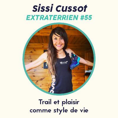#55 Sissi Cussot - Trail & Plaisir comme style de vie