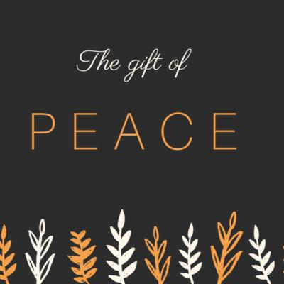 The Gift of Peace