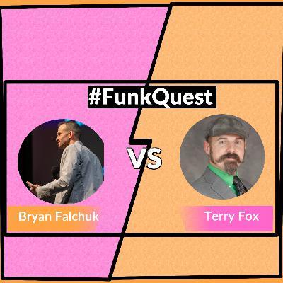 FunkQuest - Season 2 - Round 2 - Episode 21 - Bryan Falchuk v Terry Fox