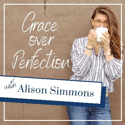 Trailer: Grace Over Perfection with Alison Simmons