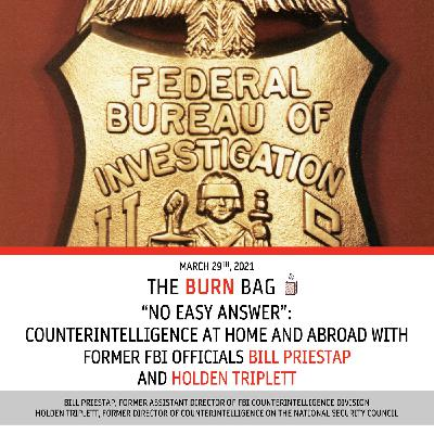 """""""No Easy Answer"""": Counterintelligence at Home and Abroad with former FBI Officials Bill Priestap and Holden Triplett"""