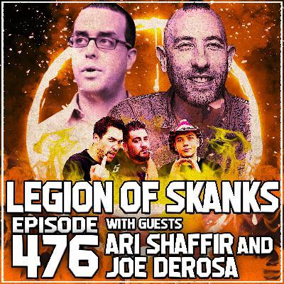 Episode 476 - No, Yes, No - Ari Shffir & Joe DeRosa