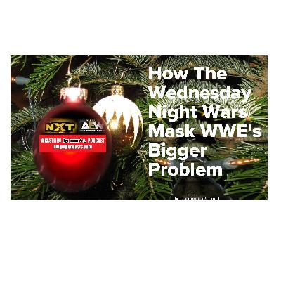 How The Wednesday Night Wars Mask WWE's Bigger Problem KOP122519-506