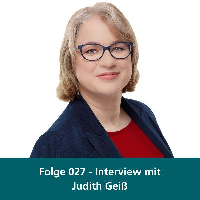 "027 - Interview mit Judith Geiß - Inhaberin von ""The Bridge - Consulting & Training"""