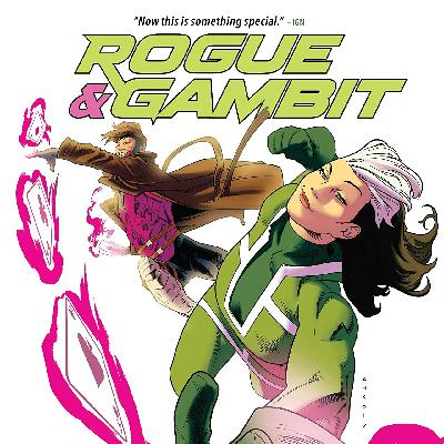 Minisode 49 | Rogue & Gambit: Ring of Fire