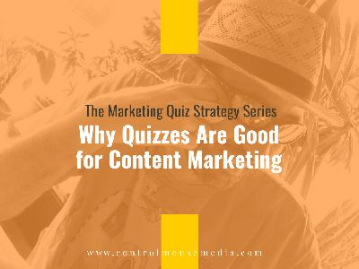 Why Quizzes Are Good for Content Marketing (Episode 193)