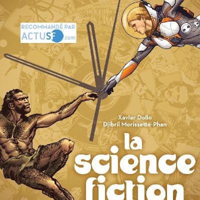 #42 Histoire de la Science-Fiction - Xavier Dollo