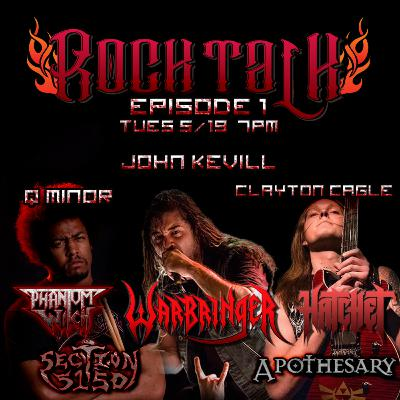 Rock Talk Episode 1: Q Minor - Phantom Witch, John Kevill - Warbringer, Clayton Cagle - Hatchet