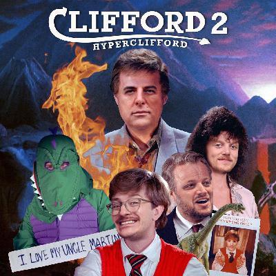 Clifford 2: Hyper-Clifford with Tom Scharpling
