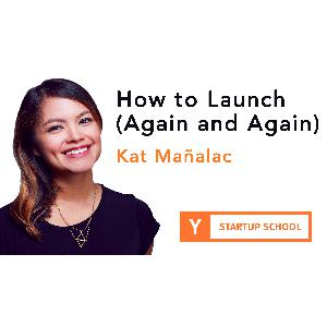 How to Launch (Again and Again) by Kat Manalac