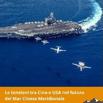 Le tensioni tra Cina e USA nel futuro del Mar Cinese Meridionale