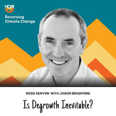 S2E59: Is endless growth Crazy Town?—w/ Dr. Jason Bradford of the Post Carbon Institute