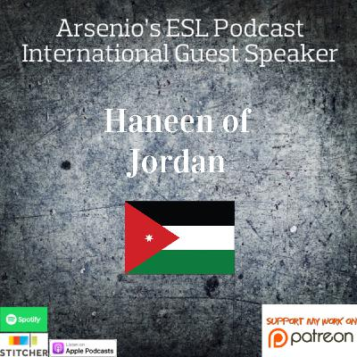 International Guest Speaker | Haneen of Jordan | Developing Her Passion of Teaching