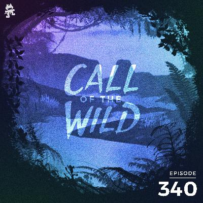 340 - Monstercat: Call of the Wild