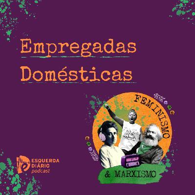 30: Empregadas Domésticas