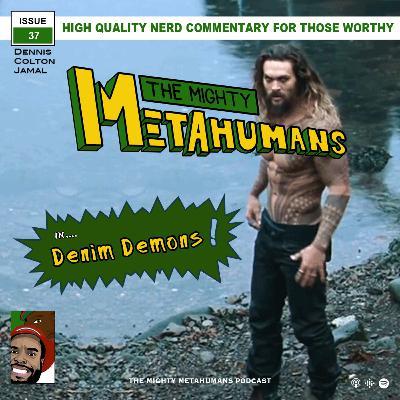 Issue 37: Denim Demons