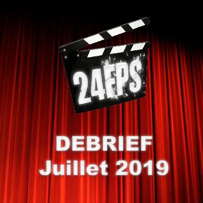 24FPS Debrief Juillet 2019