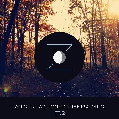 An Old-Fashioned Thanksgiving pt. 2