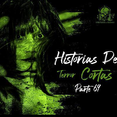 Historias De Terror Cortas Vol. 69 (Relatos De Horror)