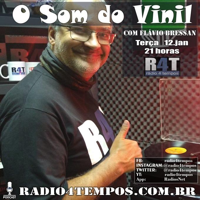 Rádio 4 Tempos - Som do Vinil 47:Flávio Bressan