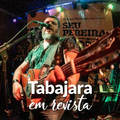 Tabajara em Revista - Seu Pereira