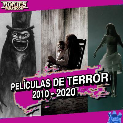 177 - Mejores 13 Películas de Terror de la Última Década