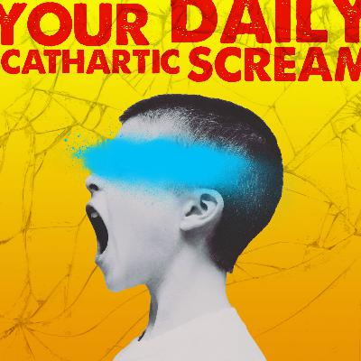 Season Two Out Now: Your Daily Cathartic Scream!