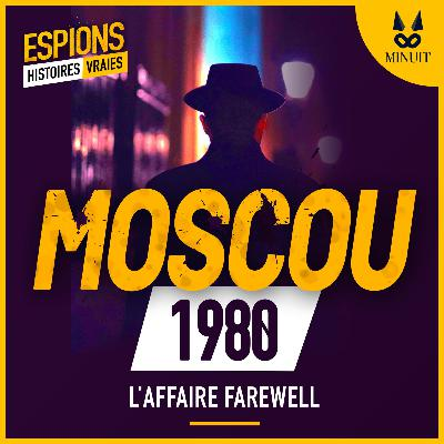 ESPIONS - 01 L'Affaire Farewell