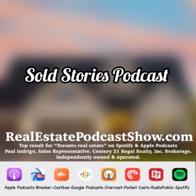Episode 310: Sold Stories Podcast. Finding the Dreamhouse.