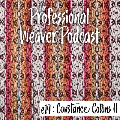 19 : Pricing, Finishing, & Shows with Constance Collins