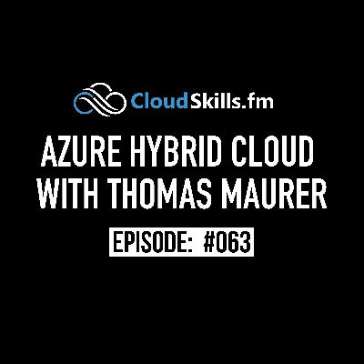 063: Azure Hybrid Cloud with Thomas Maurer