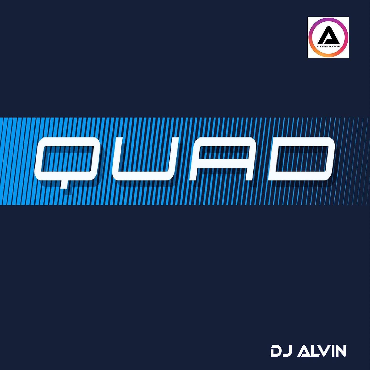 DJ Alvin - Quad