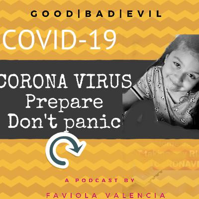 34: Covid-19 Coronavirus how is it affecting you? | Faviola the CEO Hustler