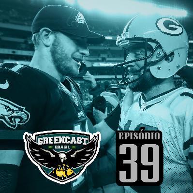 GreencastBR 39 – Conhecendo o Inimigo: Packers