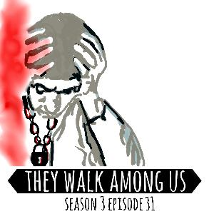 Season 3 - Episode 31
