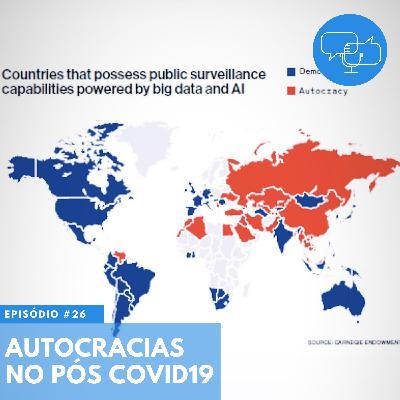 #26 – Autocracias no pós COVID19