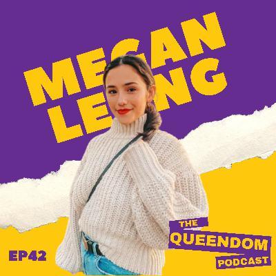Episode 42 - Megan Leung