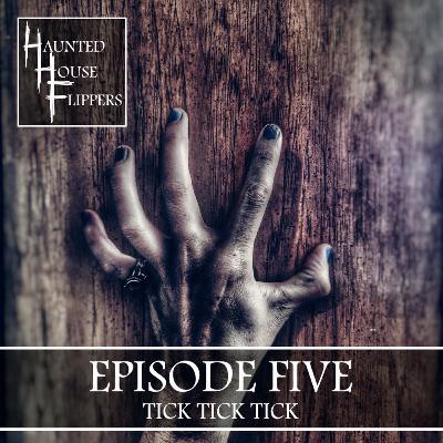 5 - Tick Tick Tick