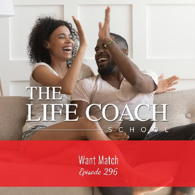 Ep #296: Want Match