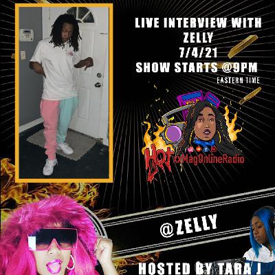 Live Interview With Zelly | Hosted By Tara J