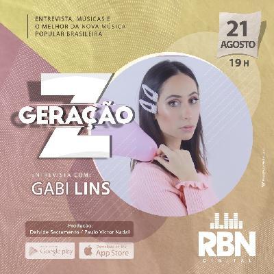 Geração Z #8 Gabi Lins