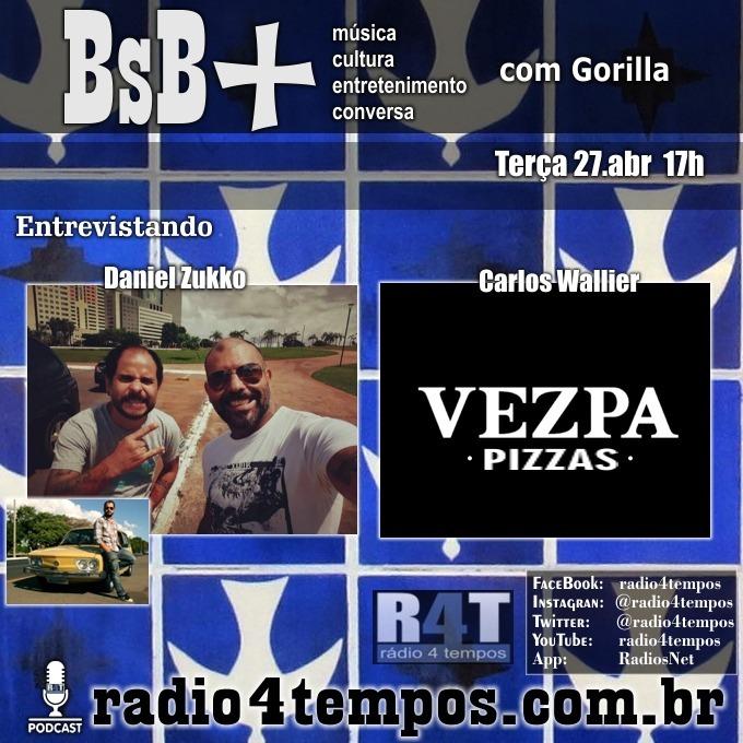 Rádio 4 Tempos - BsB+ 10:Gorilla