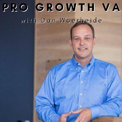 Pro Growth VA with Dan Woerheide