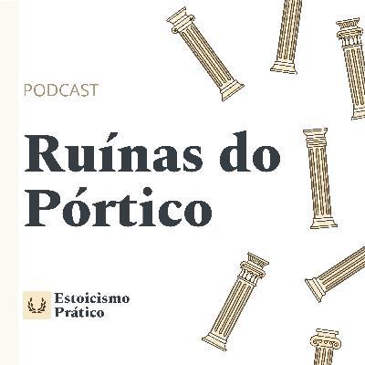 Extra: Um papo com Mateus R. Carvalho, do Estoicismo Prático