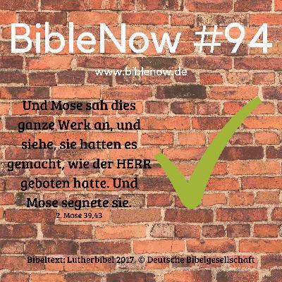 BibleNow #94: 2. Mose 38,21-39,43