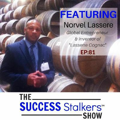 81: Entrepreneur and Inventor Norvel Lassere Shares His Success Story