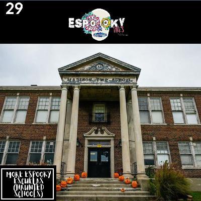 More Espooky Escuelas (Haunted Schools) with Vanessa of Hija de tu Madre