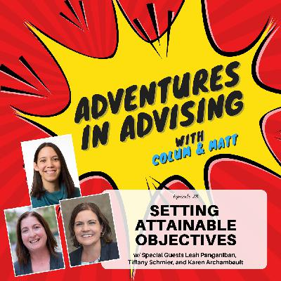Setting Attainable Objectives - Adventures in Advising