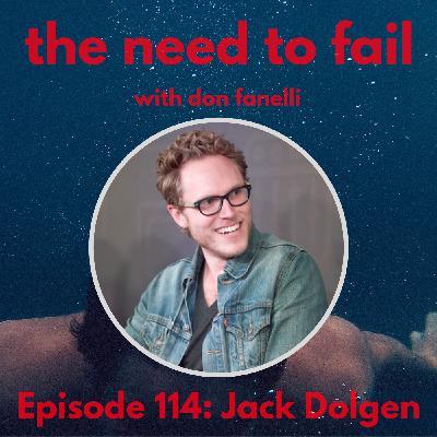 Episode 114: Jack Dolgen
